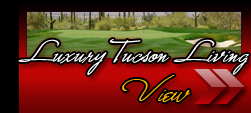 Visit Luxury Tucson Living